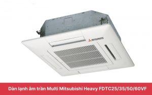 Dàn lạnh catset điều hòa Multi Mitsubishi Heavy 12000BTU